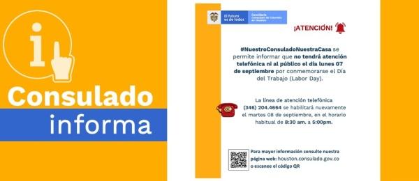 El Consulado de Colombia en Houston informa que no habrá atención el lunes 7 de septiembre por la conmemoración del Labor Day